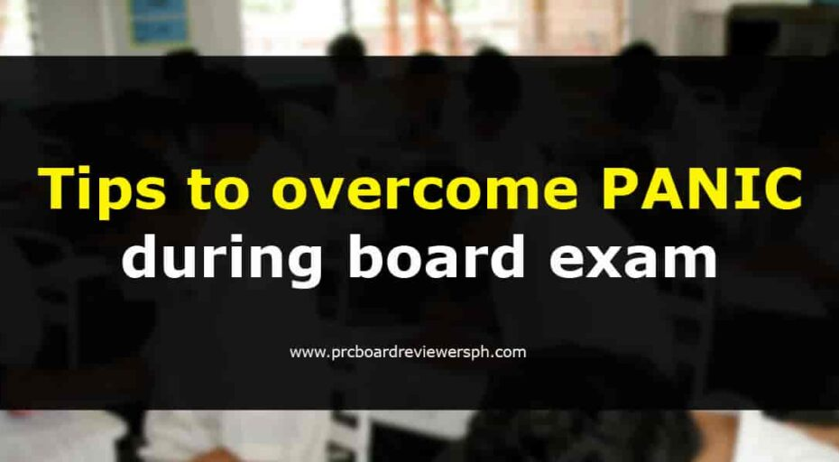 Tips to overcome PANIC during board exam