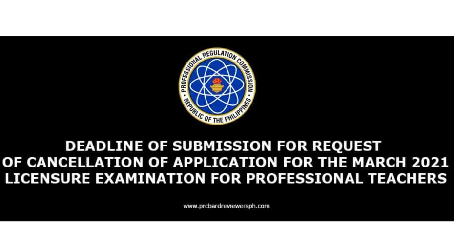 DEADLINE OF SUBMISSION FOR REQUEST OF CANCELLATION
