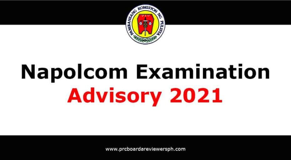 Napolcom Examination Advisory 2021